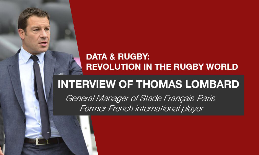 DATA & RUGBY: Interview of Thomas LOMBARD